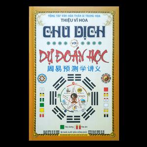 Chu Dịch Với Dự Đoán Học - Thiệu Vĩ Hoa