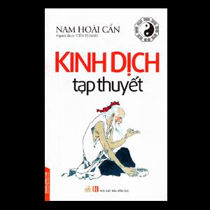 Kinh Dịch Tạp Thuyết - Nam Hoài Cẩn