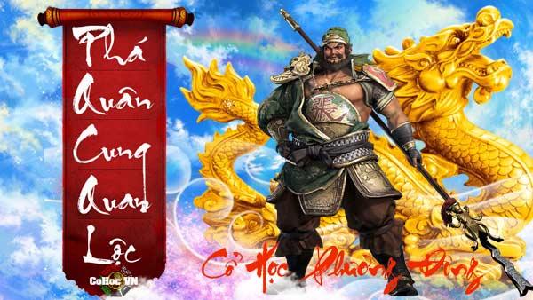 Phá Quân Cung Quan Lộc - Cohoc.vn