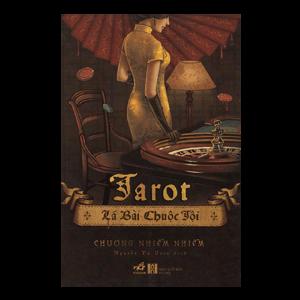 Tarot - Lá Bài Chuộc Tội - Chương Nhiễm Nhiễm