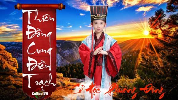 Thiên Đồng Cung Điền Trạch - Cohoc.vn