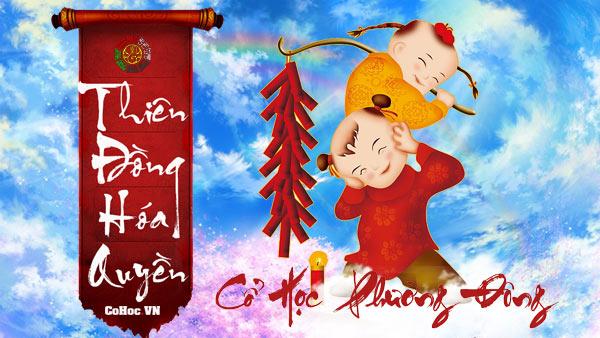 Thiên Đồng Hóa Quyền - Can Đinh - Cohoc.vn