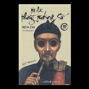 Tôi Là Thầy Tướng Số - Tập 3 - Dịch Chi