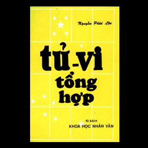 Tử Vi Tổng Hợp - Nguyễn Phát Lộc