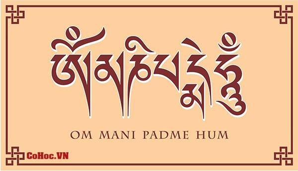 Om Mani Padme Hum - Lục Tự Đại Minh Chú