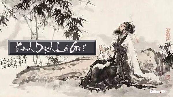 Kinh dịch là gì? - Cổ Học Phương Đông