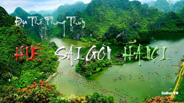 Địa thế phong thủy Huế - Sài Gòn - Hà Nội |Cohoc.vn