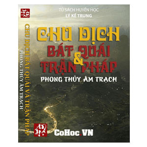 Phong Thủy Âm Trạch Lục Hào - Lý Kế Trung